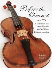 Publications of the Early Music Institute Ser.: Before the Chinrest : A...