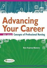 Advancing Your Career: Concepts in Professional Nursing Advancing Your Career: