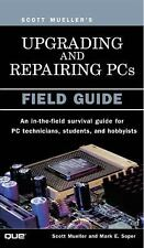Upgrading and Repairing PCs: Field Guide-ExLibrary