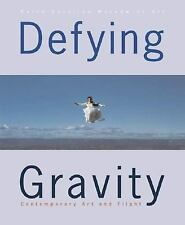 Defying Gravity: Contemporary Art and Flight