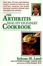 The Arthritis Healthy Exchanges Cookbook by Joanna M. Lund (1998, Paperback)