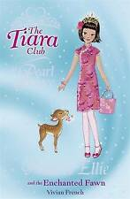 The Tiara Club: Princess Ellie and the Enchanted Fawn, French, Vivian, Good Book