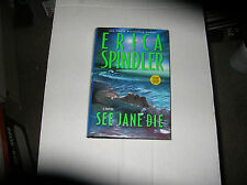 See Jane Die by Erica Spindler (2004, Hardcover) SIGNED 1st/1st