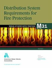 Distribution System Requirements for Fire Protection, M31 by American Water...