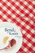 Bend with the Knees and Other Love Advice from My Father (Many Voices Project)