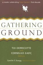 Gathering Ground : A Reader Celebrating Cave Canem's First Decade