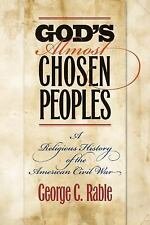 God's Almost Chosen Peoples: A Religious History of the American Civil War (Lit