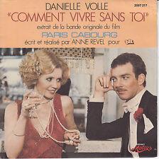 """45 T SP EXTRAIT B.O """"PARIS CABOURG"""" DANIELLE VOLLE """"COMMENT VIVRE SANS TOI"""""""