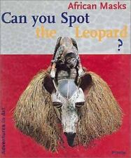 Can You Spot the Leopard?: African Masks (Adventures in Art)-ExLibrary