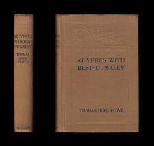 Thomas Hope Floyd AT YPRES WITH BEST-DUNKLEY in 1917 Lancashire Fusiliers 1st Ed