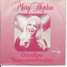 7'Mary Hopkin   Those were the days/Goodbye   70's GOLD/Holland BR Music