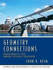 Geometry Connections: Mathematics for Middle School Teachers, University of Miss