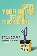 Save Your House from Foreclosure!