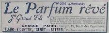 PUBLICITE JN GIRAUD FILS PARFUM FLEUR DE VIOLETTE GENET ESTEREL DE 1899 AD RARE