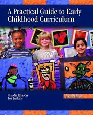 A Practical Guide to Early Childhood Curriculum (7th Edition)
