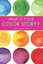 What's Your Color Story?: A Guided Journal Coloring Book to Spark Your Creative