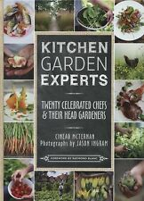 Kitchen Garden Experts: Twenty Celebrated Chefs & Their Head Gardeners, McTernan