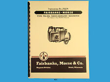 Fairbanks Morse Magneto Instruct & Parts Manual for  FM-XE4 & FM-XFE2 Mags *411