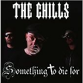 THE CHILLS Something to Die For CD Epileptic  PSYCHOBILLY METEORS CRAMPS