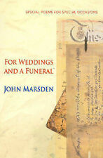 John Marsden - FOR WEDDINGS AND A FUNERAL