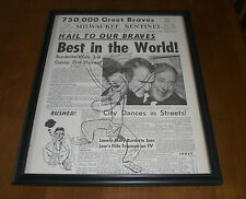 1957 BRAVES WIN WORLD SERIES BEST IN THE WORLD FRAMED 11x14 NEWSPAPER PRINT