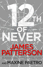12TH OF NEVER / JAMES PATTERSON 9780099574255