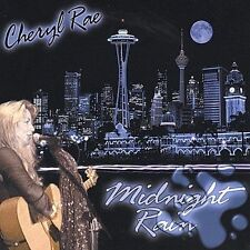 Cheryl Rae-Midnight Rain  CD NEW