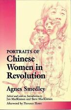 Portraits of Chinese Women in Revolution Smedley, Agnes Paperback