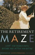 Retirement Maze : What You Should Know Before and after You Retire by Roach,...