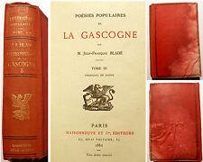 GASCOGNE/POESIES POPULAIRES/CHANSONS DE DANSE/J.F.BLADE/ED MAISONNEUVE/1882/RARE