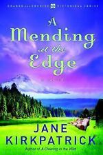 A Mending at the Edge (Change and Cherish Historical Series #3), Jane Kirkpatric