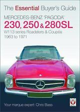 Mercedes Benz 'Pagoda' 230, 250 & 280SL: The Essential Buyer's Guide, Bass, Chri