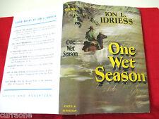Ion L Idriess ONE WET SEASON 1st Edition 1949 HC copy jacket AUSTRALIAN AUTHOR