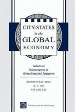 City States In The Global Economy: Industrial Restructuring In Hong Kong And Sin