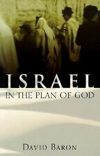 Israel in the Plan of God by Baron, David