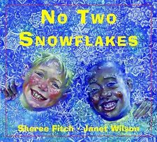 No Two Snowflakes by Sheree Fitch (2002, Picture Book)