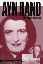 Ayn Rand: The Russian Radical-ExLibrary
