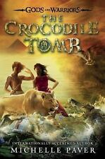 Gods and Warriors: The Crocodile Tomb 4 by Michelle Paver (2016, Hardcover)