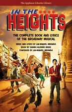 In the Heights The Complete Book and Lyrics of the Broadway Musical Ap 000110289