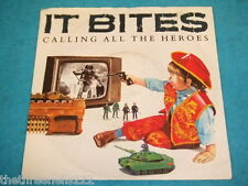 "VINYL 7"" SINGLE - IT BITES - CALLING ALL THE HEROES - VS 872"