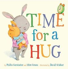 Snuggle Time Stories: Time for a Hug by Mim Green and Phillis Gershator (2013, B