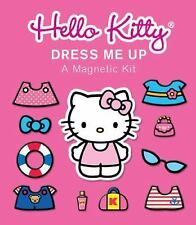 Hello Kitty, Dress Me Up Kit : A Magnetic Kit by Hello Kitty Staff, Hello...