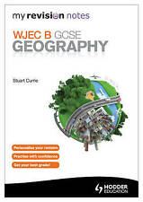 My Revision Notes: WJEC B GCSE Geography (MRN), Currie, Stuart - Paperback Book