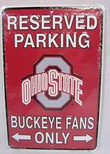 RESERVED PARKING OHIO STATE BUCKEYE FANS ONLY ALUMINUM METAL SIGN MAN FAN CAVE