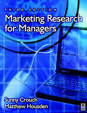 Marketing Research for Managers (Professional Development), Sunny Crouch, Matthe