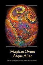 Magicae Ovum Atque Aliae : The Magic Egg and Other Stories (Latin Edition) by...