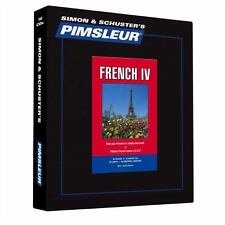 French 4, Comprehensive : Learn to Speak and Understand French with Pimsleur...