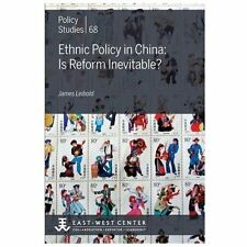 Ethnic Policy in China : Is Reform Inevitable? no. 68 by James Leibold (2013,...