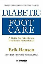 Diabetic Foot Care: A Guide for Patients and Healthcare Professionals