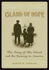 Island of Hope: The Journey to America (Signed Copy) by Martin W. Sandler